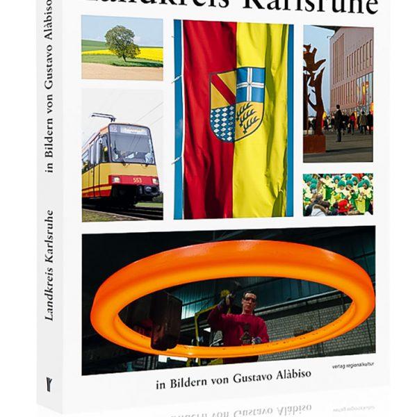 Der Landkreis Karlsruhe, Buchcover © Gustavo Alàbiso
